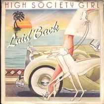Laid Back - Compacto De Vinil Import. High Society Girl 1983