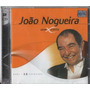 Cd João Nogueira - Sem Limite - Lacrado - Duplo - Alcione