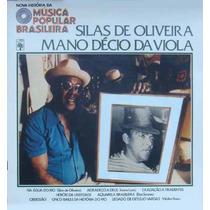 Silas De Oliveira Mano Décio Lp + Fasciculo Hist.da Mpb 1977