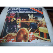 Lp - Gershwin - An American In Paris - Porgy And Bess (d1)