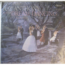 Ray Anthony Lp Plays For Dream Dancing Capa Sanduiche