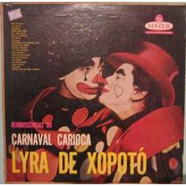 Lyra De Xopotó - Reminiscências Do Carnaval Carioca - 1957