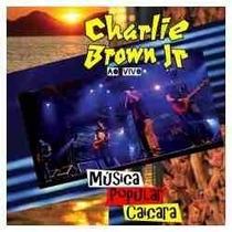 Cd - Charlie Brown Jr. - Música Popular Caiçara - Lacrado