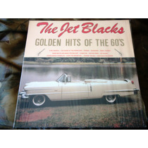 Lp Zerado The Jet Blacks Golden Hits The 60