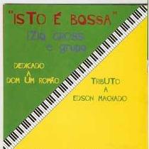Cd: Isto É Bossa - Izio Gross E Grupo