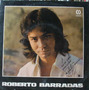 Roberto Barradas Vem - Compacto Vinil Cid - Autografado
