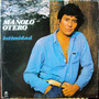 Lp Vinil - Manolo Otero - Intimidad - 1984