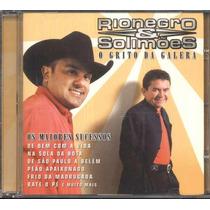 Rionegro E Solimões Cd O Grito Da Galera - Usado - 2005