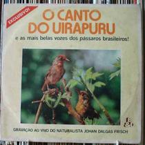 O Canto Do Uirapuru Johan Dalgas Frisch - Compacto Vinil