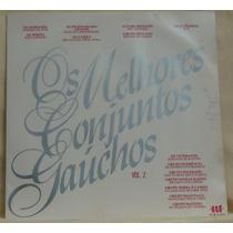 Lp - (004) - Gaúcho - Os Melhores Conjuntos Gaúchos Vol. 2