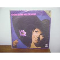 Disco Antigo Vinil Lp Golden Glenn Miller Sound 1970