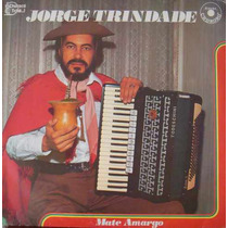 Jorge Trindade Lp Mate Amargo 1982