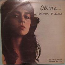 Olivia - Corra O Risco - 1978/1983