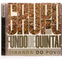 Cd Grupo Fundo De Quintal - Ciranda Do Povo - Novo Lacrado**