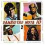 Cd Sambistas Nota 10 - Vol 2 Original Lacrado Pronta Entrega