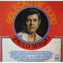 Paulo Sergio Lp Seleção De Ouro 1977