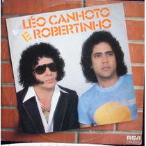 Lp - Léo Canhoto & Robertinho - O Último Julgamento 1983 Rca