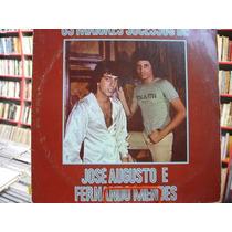 Lp - José Augusto E Fernando Mendes - Os Maiores Sucessos