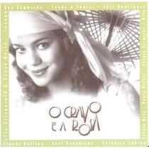 O Cravo E A Rosa - 2000-trilha Da Novela Em Cd