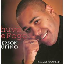 Cd Gerson Rufino - Chuva De Fogo - Novo***