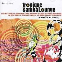 Cd Tropique Sambalounge Samba E Amor Gal Chico Johnny Alf