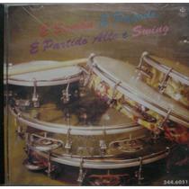 Cd É Samba, Pagode Partido Alto, Swing - Frete Gratis