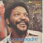 Martinho Da Vila Compacto De Vinil Oi, Compadre 1977
