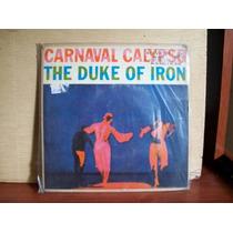Compacto Duplo The Duke Iron Carnaval Calypso 45 Rpm