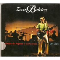 Cd Zeca Baleiro - Baladas Do Asfalto & Outros Blues (pac)
