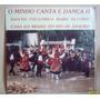 Lp Rancho Folclorico Maria Da Fonte O Minho Canta E Dança 2