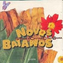 Novos Baianos Sorrir E Cantar Como Bahia Cd Duplo Raro