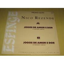 Nico Rezende Jogos De Amor E Dor Single 1990 Lp Vinil