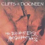 Cliffs Of Dooneen - Dog Went East & God ( Otimo Hard Rock )