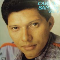Lp Carlos Santos Vol.8(frete Grátis)