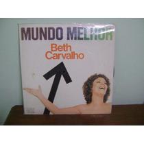 Lp Disco Vinil Antigo Beth Carvalho Mundo Melhor 1976