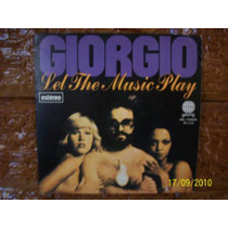 Vinil Compacto Giorgio - Let The Music Play/oh L