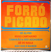 Lp- Forró Picado - Vários Artistas 1978 Itamaraty Estéreo