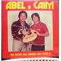 Lp Abel E Caim - Os Reis Da Moda Viola 1981 Itamaraty Stéreo