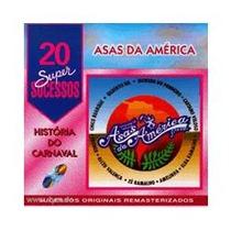 Asas Da America 20 Super Sucessos
