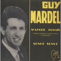 Guy Mardel Compacto Vinil N´avoue Jamais 1965 Mono