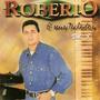 Cd Robério Dos Teclados / Vol 8 - Frete Gratis
