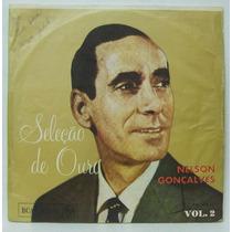 Lp Nelson Gonçalves - Seleção De Ouro Vol 2 - 1970 - Rca
