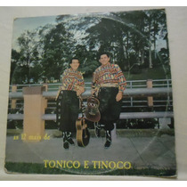 Lp Tonico E Tinoco - As 12 Mais - Chantecler - 1968