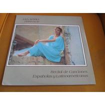 Lp Zerado Ana Maria Fernaud Recital Canciones Espanolas Y L.