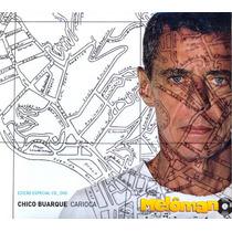 Chico Buarque 2006 Carioca Cd Duplo Digipack C/ Letras