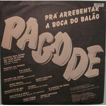Prá Arrebentar A Boca Do Balão - Pagode - 1986