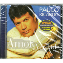 Cd Paulo Ricardo Amor De Verdade Novo Lacrado - Raro