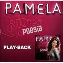 Playback Pamela - Ritmo E Poesia.