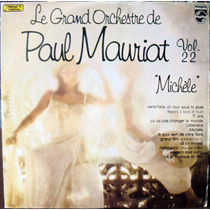 Lp Vinil - Paul Mauriat - Michèle Vol.22 - 1976