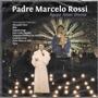 Cd - Padre Marcelo Rossi - Agape Amor Divino - Lacrado